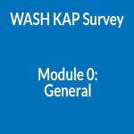 WASH KAP Survey Module 0: General