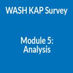 WASH KAP Survey Module 5: Analysis