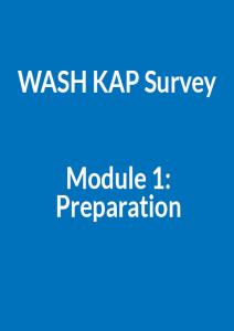 WASH KAP Survey Module 1 - Preparation